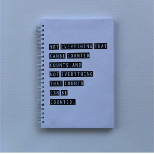 """A5 Hard Cover Notebook - """"Not everything that can be counted counts. And not everything that counts can be counted"""""""